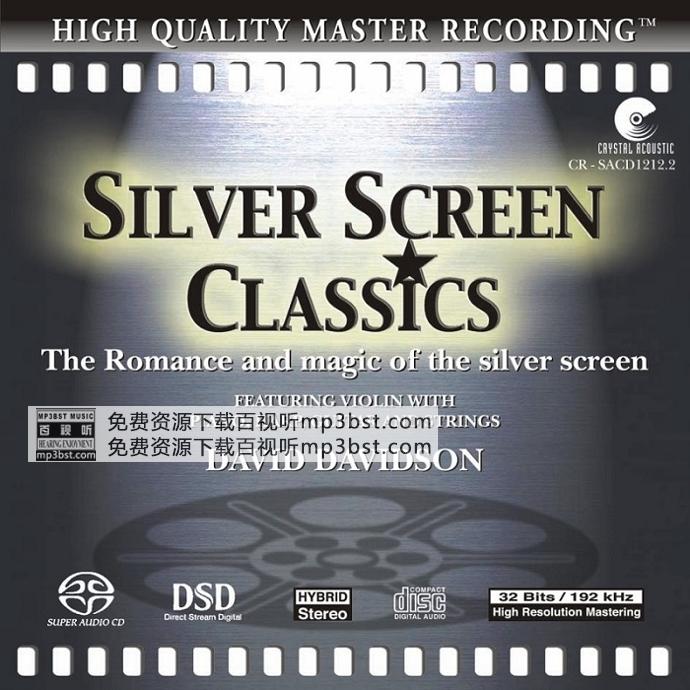 David Davidson - 《Silver Screen Classics绝世小提琴 经典银幕》经典中的经典[WAV]
