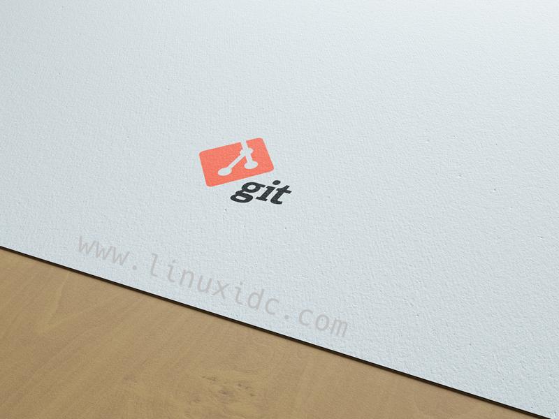 40个适用于Linux管理员和开发人员的git命令(上)
