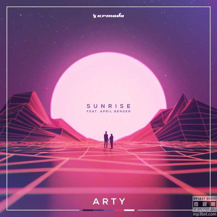 ARTY&April Bender - Sunrise[无损单曲FLAC+MP3](百视听音乐mp3bst.com)