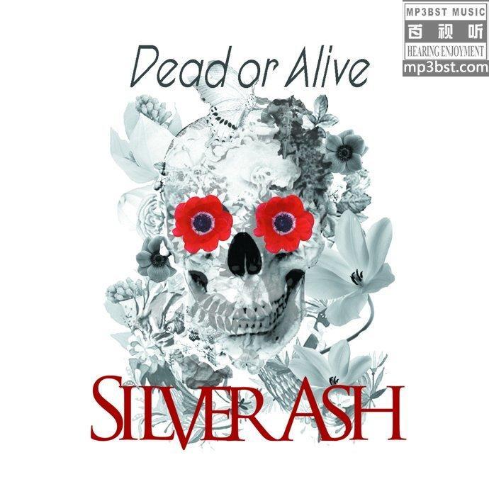 银色灰尘_-_《Dead_or_Alive》2018 EP[WAV]
