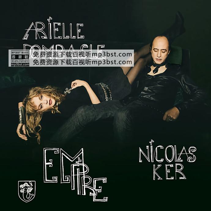 Arielle Dombasle, Nicolas Ker - 《Empire》2020[Hi-Res 48kHz_24bit FLAC]
