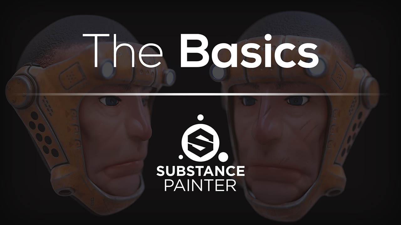 SP基础入门进阶教程 Substance Painter 101 by Christophe Desse
