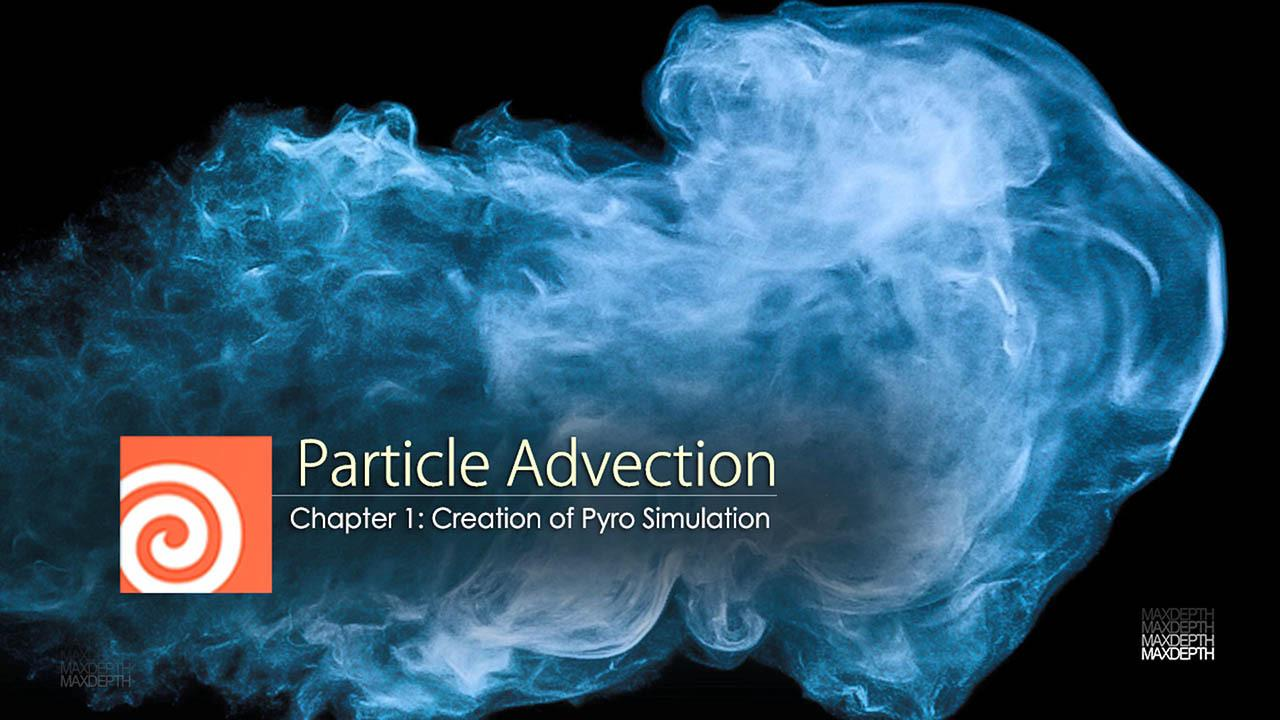 Houdini Pyro粒子流体特效教程 MaxDepth – Houdini Particle Advection with Pyro