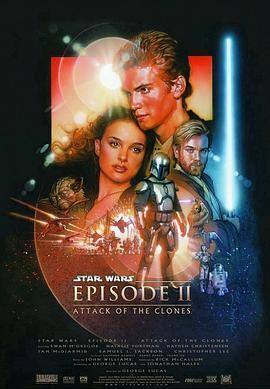 星球大战前传2:克隆人的进攻 电影海报