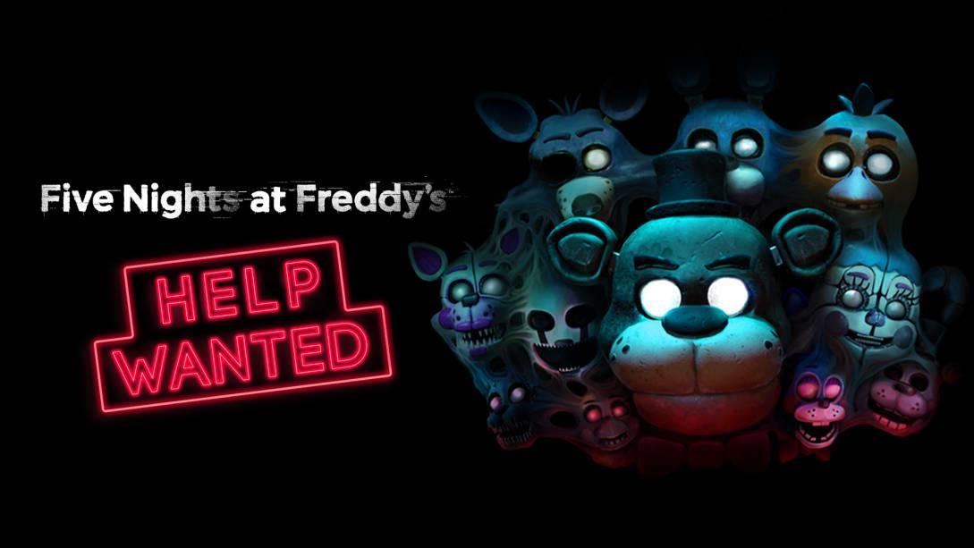 玩具熊的午夜后宫:需要帮助(FIVE NIGHTS AT FREDDY'S: HELP WANTED)插图5