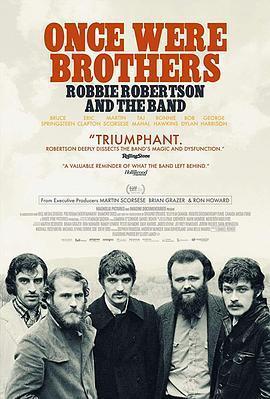 曾经是兄弟:罗比·罗伯特森与乐队海报