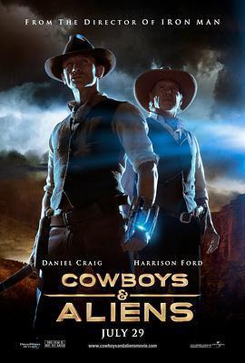 牛仔和外星人/天煞西部反击战 电影海报