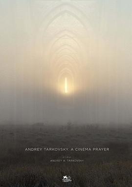 塔可夫斯基:在电影中祈祷海报