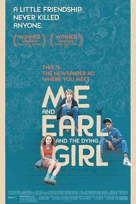 我和厄尔以及将死的女孩 电影海报