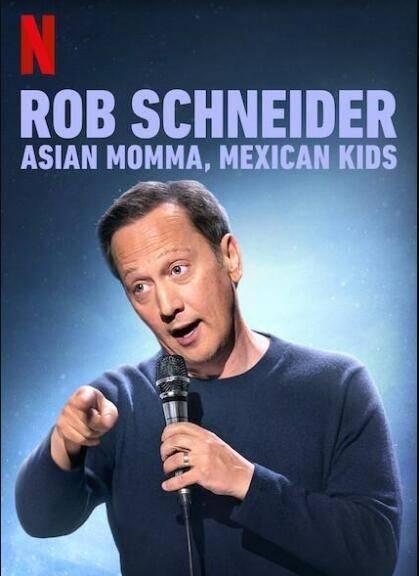 罗伯施奈德:亚裔妈妈,墨西哥孩子海报