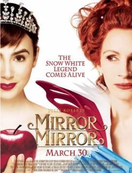 白雪公主之魔镜魔镜 Mirror Mirror 电影海报