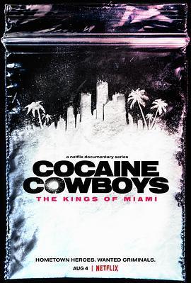 可卡因牛仔:迈阿密之王海报