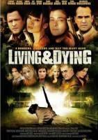 生死战书/生与死 Living & Dying/Living and Dying海报