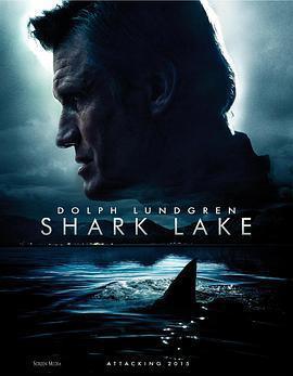 鲨鱼湖泊 电影海报