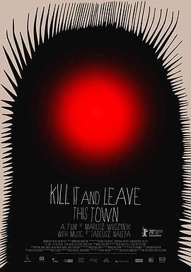 杀掉它,然后离开这个小镇海报