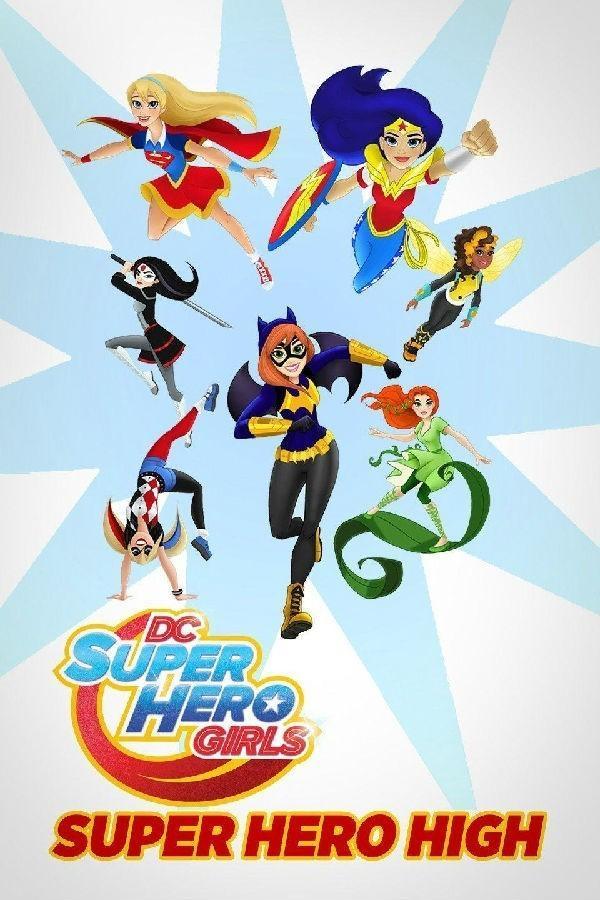 DC超级英雄美少女:超级英雄中学2020