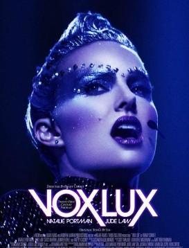 光之声 Vox Lux海报