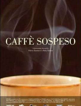 caffe sospeso海报