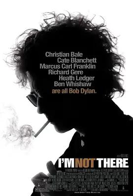 我不在那儿 电影海报