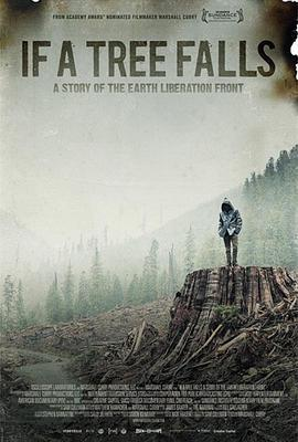 如果树倒下:一个地球解放阵线的故事海报