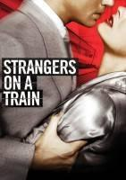 火车怪客 Strangers on a Train海报