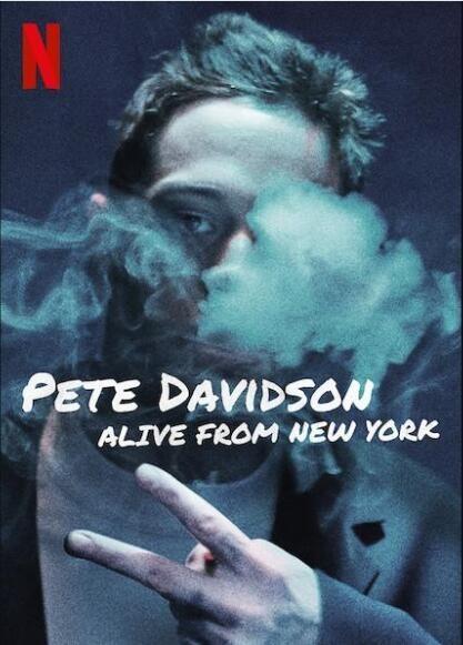 皮特·戴维森:我仍在纽约海报