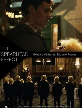 先锋行动 The Spearhead Effect海报