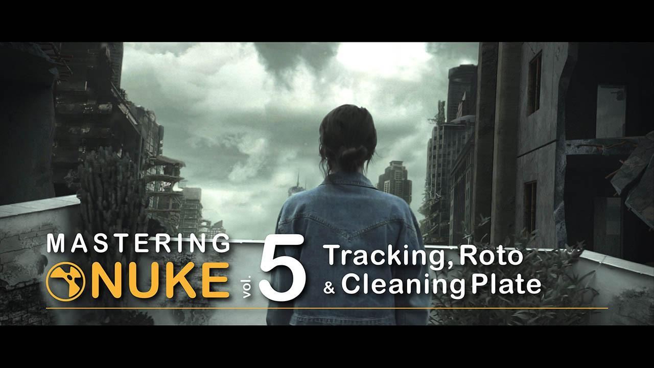 Nuke教程 完全掌握入门5 CGCircuit Mastering Nuke Vol.5
