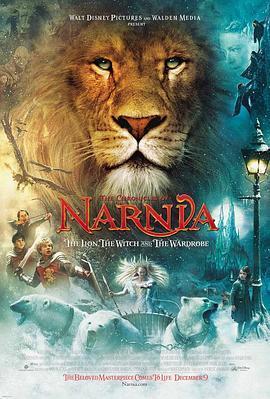 纳尼亚传奇1:狮子、女巫和魔衣橱  电影海报