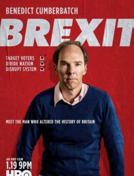 脱欧:无理之战 Brexit: The Uncivil War海报
