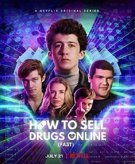 如何在网上卖迷幻药 第二季海报