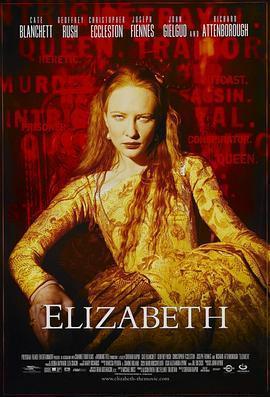 伊丽莎白/传奇女王依利莎伯 电影海报