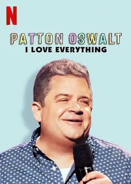 帕顿·奥斯华:我爱一切海报