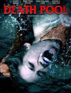 死亡之池海报