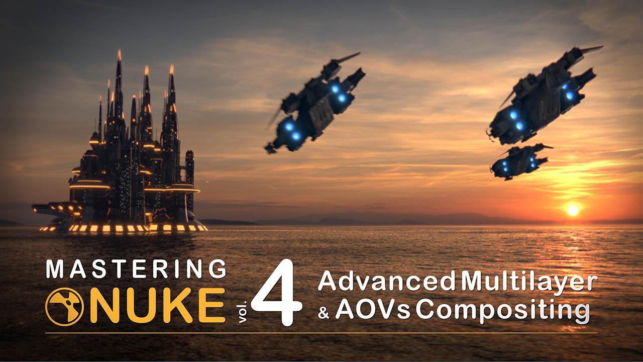 Nuke教程 完全掌握入门4 CGCircuit Mastering Nuke Vol.4