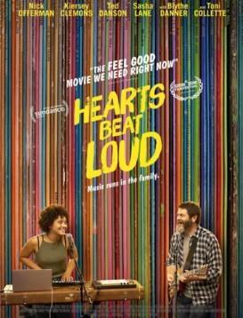 心跳砰砰响 Hearts Beat Loud海报