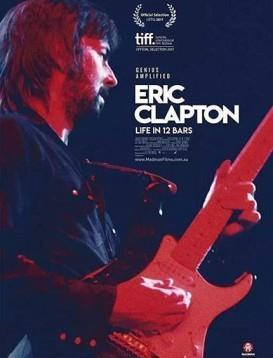埃里克·克莱普顿:12小节中的一生海报