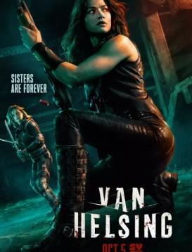 凡妮莎海辛 第三季 Van Helsing Season 3海报