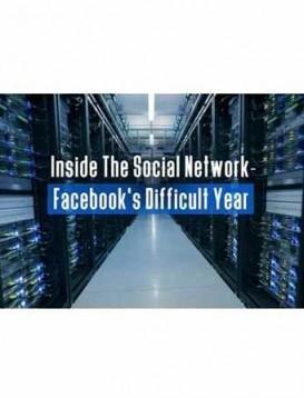 深入社交网络:Facebook困难的一年海报